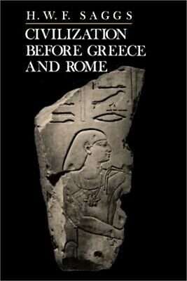 Civilization Before Greece and Rome (Paperback or Softback)
