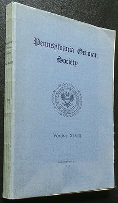 "1940 PA German Society Vol. XLVIII,""Dutch"" Dialect Verse Poetry Anrhology"