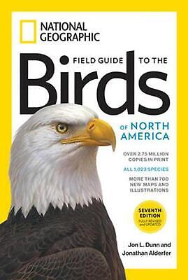 Field Guide to the Birds of North America 7th Edition by Jon L. Dunn Paperback B