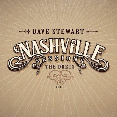 Dave Stewart : Nashville Sessions: The Duets - Volume 1 CD (2017) ***NEW***