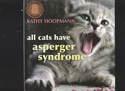 Kathy Hoopmann/All Cats Have Asperger Syndrome H/C D/J