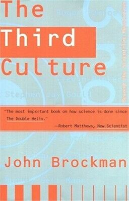 Third Culture: Beyond the Scientific Revolution (Paperback or Softback)