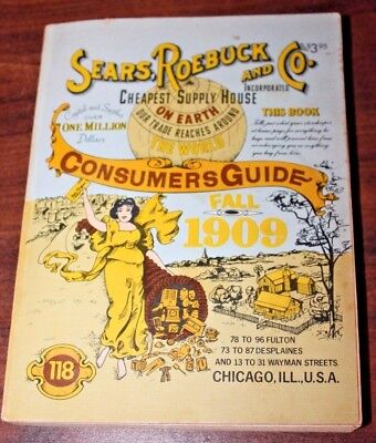 Sears Roebuck and Co Consumers Guide Reprint Fall 1909 (1979)