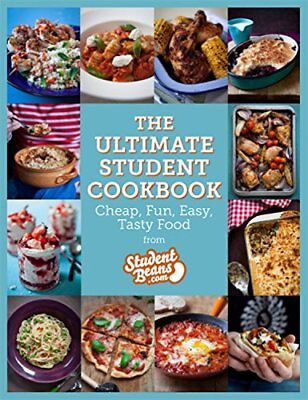 The Ultimate Student Cookbook: Cheap, Fun, Easy, Tasty Food (Student Beans),stu