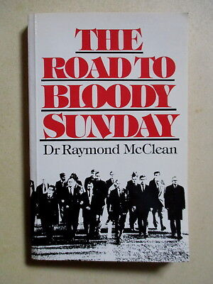 Irish Interest/the Road To Bloody Sunday - Signed Copy