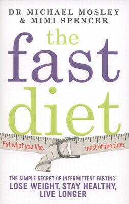 The fast diet by Michael Mosley (Paperback)