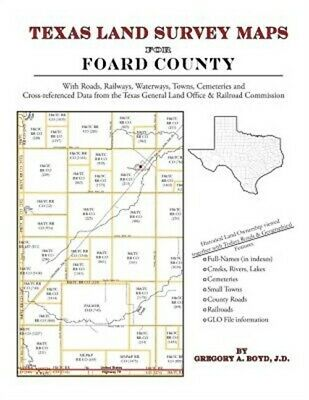 Texas Land Survey Maps for Foard County (Paperback or Softback)