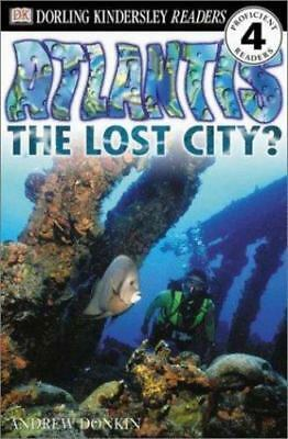 DK Readers: Atlantis, The Lost City Level 4: Proficient Readers