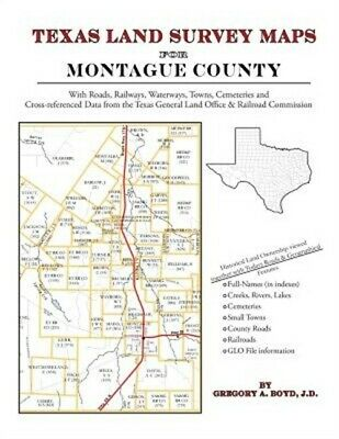 Texas Land Survey Maps for Montague County (Paperback or Softback)