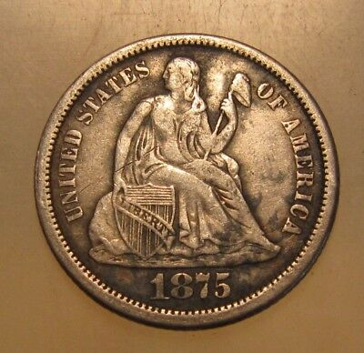 1875 S Seated Liberty Dime - Very to  Extra Fine Condition - 34SU
