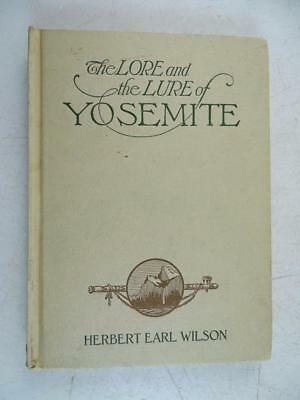 Antique Herbert Earl Wilson Autographed Book Lore & Lure of the Yosemite Park