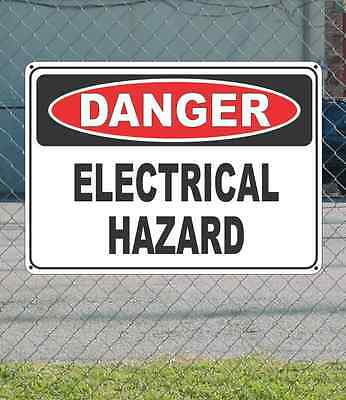 "DANGER Electrical Hazard - OSHA Safety SIGN 10"" x 14"""
