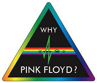 Why Pink Floyd? Triangular Vinyl Sticker 135mm x 115mm (cv)