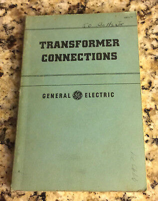 Vintage 1949 GE General Electric Book - Transformer Connections