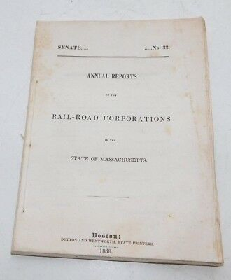 1838 State of Massachusetts Annual Reports of the Railroad Corporations