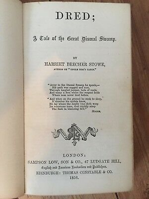 1856-Dred;A Tale of the Great Dismal Swamp-by Harriet Beecher Stowe