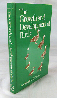 The Growth and Development of Birds. 1984 1st Edition