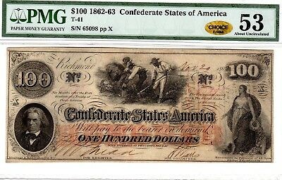 T-41 PF-11 $100 Confederate Paper Money 1862 - PMG About Uncirculated 53 CHOICE!