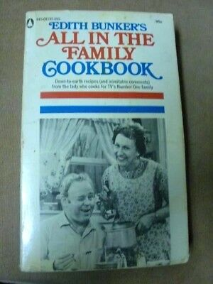 Edith Bunker's All In The Family Cookbook - 1971 Paperback