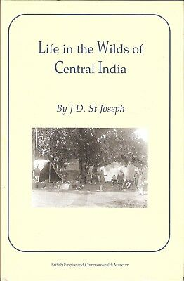 St JOSEPH BIG GAME HUNTING BOOK LIFE IN THE WILDS OF CENTRAL INDIA hardback NEW
