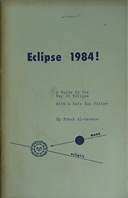 1984 Eclipse Booklet - Guide To May 30, 1984 Eclipse + 'safe Sun Filter'