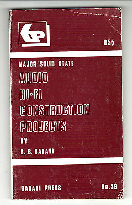AUDIO HI-FI CONSTRUCTION PROJECTS by B.B. BABANI   ed 1976 RARE  USER MANUAL