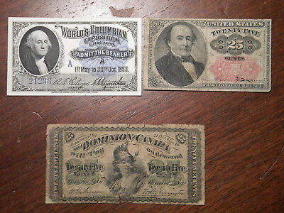 Fractional Currency  +  Chicago Columbian Exposition Ticket