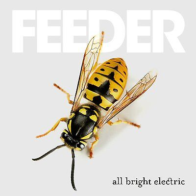Feeder - All Bright Electric - New Cd Album