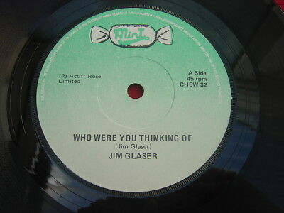 """JIM GLASER - Rare IRISH 7"""" - WHO WERE YOU THINKING OF - Mint records"""