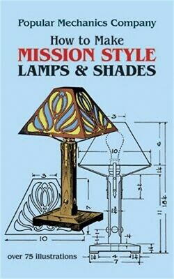 How to Make Mission Style Lamps and Shades (Paperback or Softback)