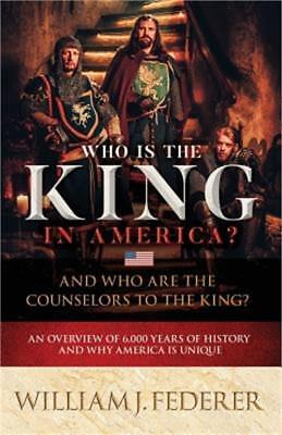 Who Is the King in America? and Who Are the Counselors to the King?: An Overview