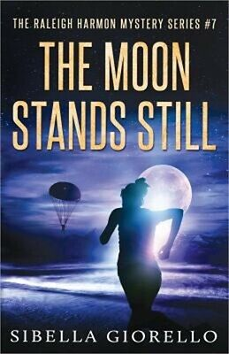 The Moon Stands Still: # 7 in the Raleigh Harmon Mysteries (Paperback or Softbac