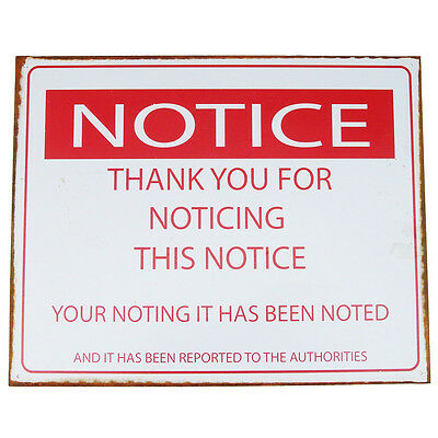 Tin Metal Sign- Thanks For Noticing This Notice -Funny Bar/Pub/Tavern Wall Decor