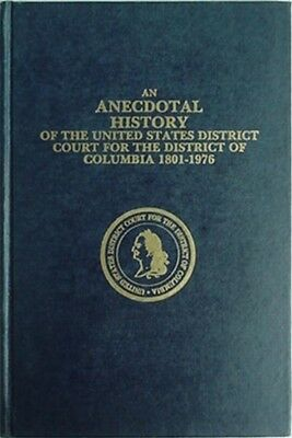 U.s. Dictrict Court For D.c. 1801-1976 Anecdotal History, 1976 Book