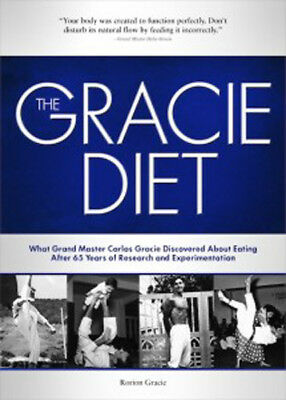 The Gracie Diet Book - By: Rorion Gracie