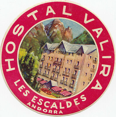 Hostal Valira LES ESCALDES Andorra 1920-40s Luggage Label