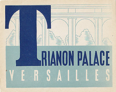Trianon Palace VERSAILLES France Vintage Luggage Label