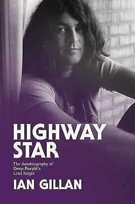 Highway Star: The Autobiography of Deep Purple's Lead Singer (Paperback or Softb
