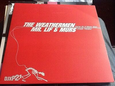 "The Weathermen/mr. Lif & Murs - Same As It Never Was/sneak Preview Ex 12"" 2001"