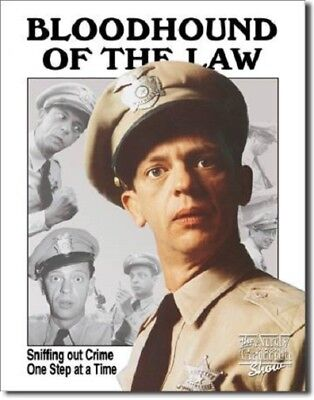 Andy Griffith: Fife - Bloodhound of the Law Metal/Tin Sign (SKU 1041)