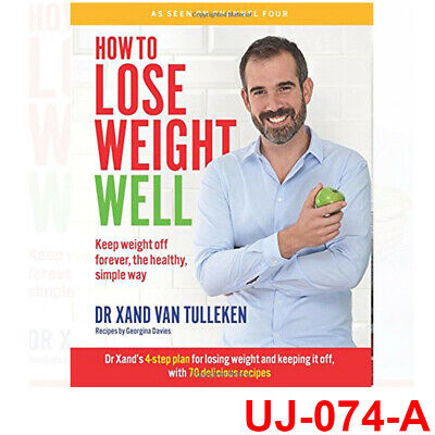 How to Lose Weight Well: Keep weight off forever Book By Dr. Xand van Tulleken