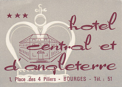 Hotel Central & d'Angleterre 1 Place des 4 Piliers BOURGES France Luggage Label