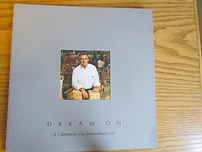 Dream On - A Celebration of an Extraordinary Life of Dave Longaberger