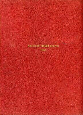 AMERICAN PIGEON KEEPER 8 Issues Bound 2 from 1931 6 from 1932 Dragoon Carneau