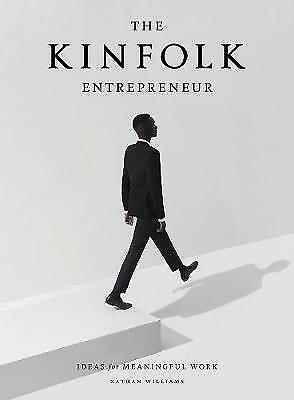 The Kinfolk Entrepreneur, Williams, Nathan