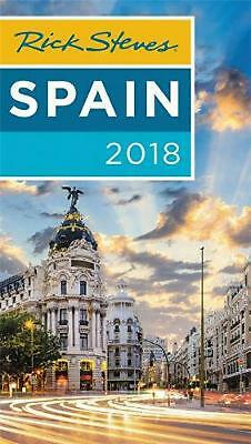 Rick Steves Spain 2018 by Rick Steves Paperback Book Free Shipping!