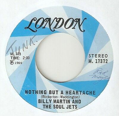 BILLY MARTIN Nothing But A Heartache LONDON FLIRTATIONS RARE  NORTHERN SOUL 45