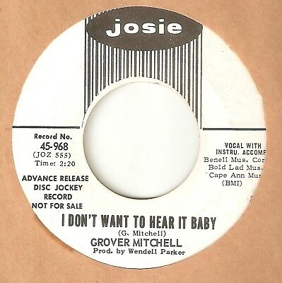 GROVER MITCHELL I Dont Want To Hear It Baby JOSIE PROMO  NORTHERN SOUL 45