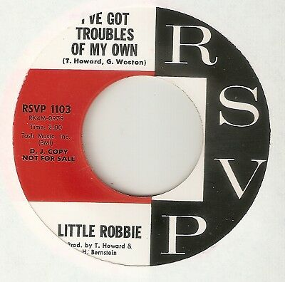 LITTLE ROBBIE Ive Got Troubles Of My Own RSVP PROMO  NORTHERN SOUL 45