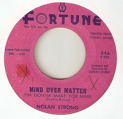 NOLAN STRONG Mind Over Matter FORTUNE DETROIT  NORTHERN SOUL 45